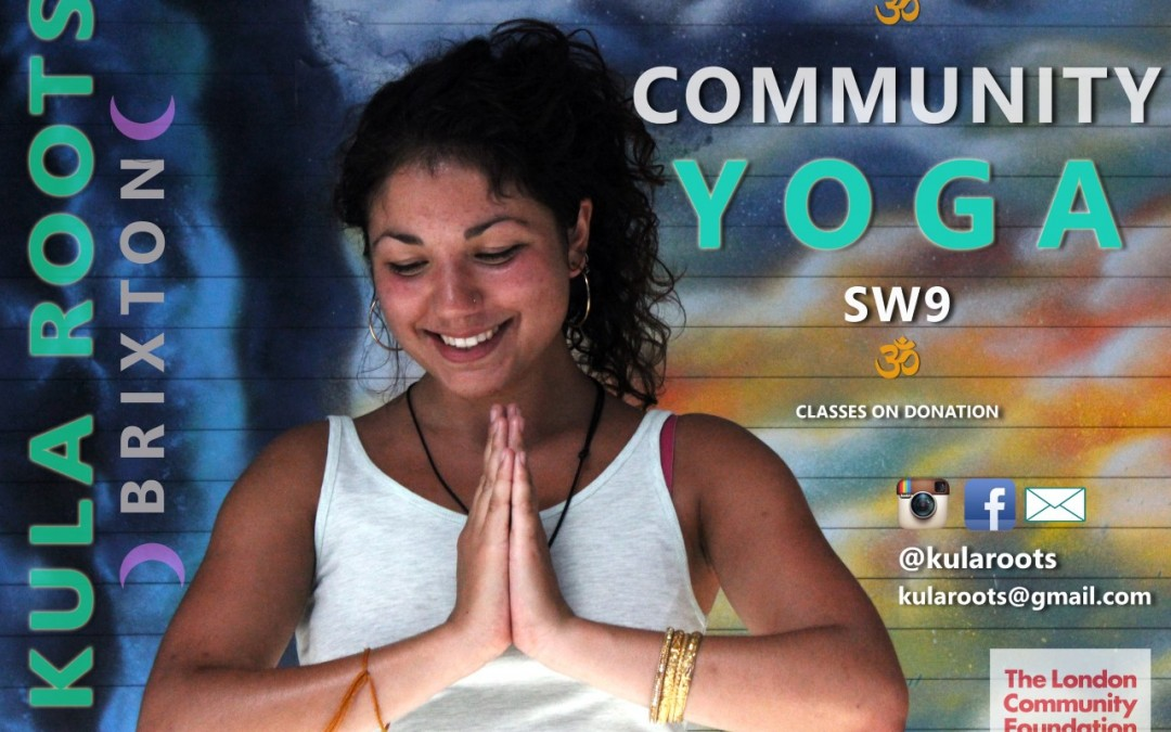 Urban healing spaces: Brixton Community Yoga with Kula Roots