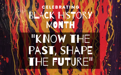 Join our Black History Month Celebration on Thursday 17th October from 1 to 4pm!