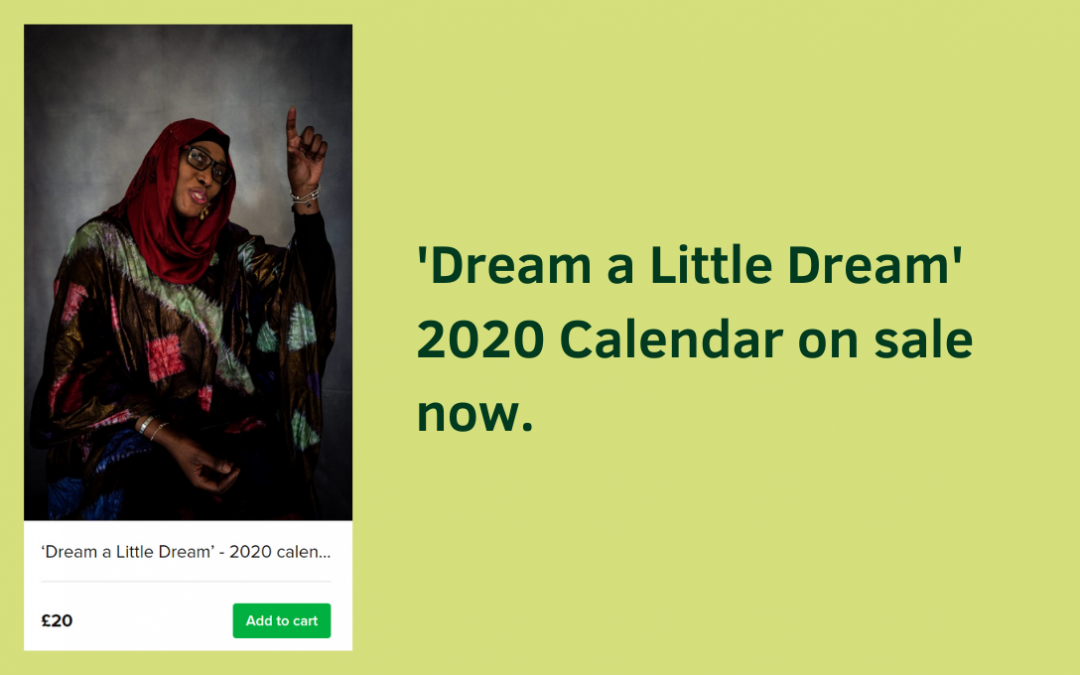 'Dream a Little Dream' – 2020 Calendar from the Women at the Baytree Centre